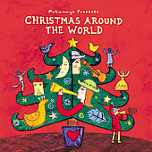 Various Artists: Putumayo Presents: Christmas Around the World [Digipak]