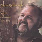 Glenn Yarbrough: Glenn Yarbrough and the Havenstock River Band
