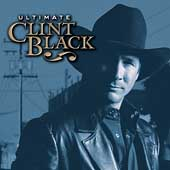 Clint Black: Ultimate Clint Black