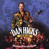 Dan Hicks: Dan Hicks & the Hot Licks: Featuring an All-Star Cast of Friends