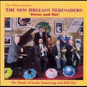 New Orleans Serenaders/Clive Wilson (Jazz): Sweet and Hot: The Music of Louis Armstrong and Kid Ory
