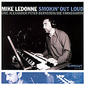 Mike LeDonne: Smokin' Out Loud