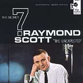 Raymond Scott (Jazz): The Unexpected