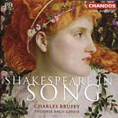 Shakespeare in Song / Phoenix Bach Choir