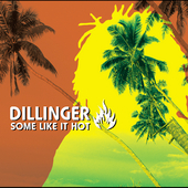 Dillinger: Some Like It Hot