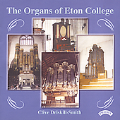 The Organ of Eton College / Clive Driskill-Smith
