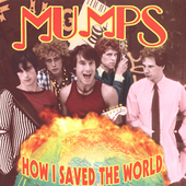 The Mumps: How I Saved the World *