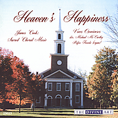 Heaven's Happiness - Cook: Sacred Choral Music
