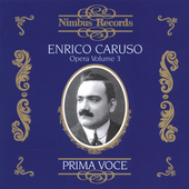 Prima Voce - Enrico Caruso - Opera Vol 3
