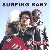 The Emeralds: Surfing Baby [Single]