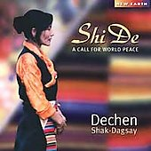 Dechen Shak-Dagsay: Shi De: A Call for World Peace