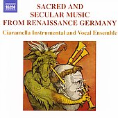 Music from Renaissance Germany / Ciaramella