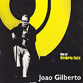 Joao Gilberto: Live at Umbria Jazz