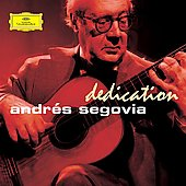 Dedication / Andr&eacute;s Segovia