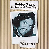 Bobby Rush: The Essential Recordings, Vol. 2
