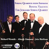 String Quartets with Soprano / Valente, Juilliard Quartet