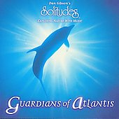 Dan Gibson: Guardians of Atlantis