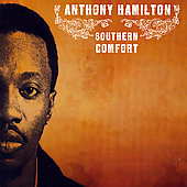 Anthony Hamilton: Southern Comfort [Clean]