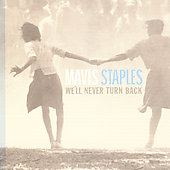 Mavis Staples: We'll Never Turn Back