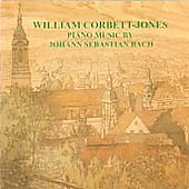 Piano Music by Johann Sebastian Bach / William Corbett-Jones