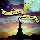 Lee Greenwood: American Patriot [Remaster]
