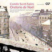 Saint-Sa&euml;ns: Christmas Oratorio / Holger Speck, et al