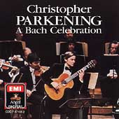 A Bach Celebration / Christopher Parkening