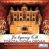 Ja kyung Oh plays the YoKota-GoArt Organ - Buxtehude, Bach, Mozart, Mendelssohn, etc
