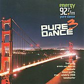 Various Artists: Energy 92.7 Presents Pure Dance, Vol. 3