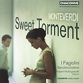Monteverdi Series Vol 3 - Sweet Torment / Hollingsworth, I Fagiolini, et al