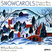 Snowcarols: Christmas Music by William Ferris