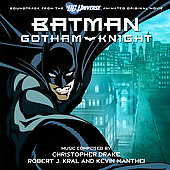 Original Soundtrack: Batman Gotham Knight [Soundtrack from the DC Universe Animated Original Movie]