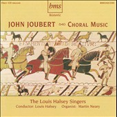 John Joubert: Choral Music