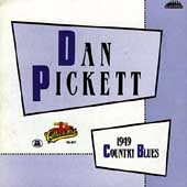 Dan Pickett: 1949 Country Blues