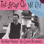 Marty Robbins: The Story of My Life: The Marty Robbins/Ray Conniff Recordings