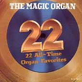 Magic Organ: 22 All Time Organ Favorites