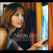 Nicole Lvoff: Here's That Rainy Day