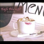 Soraya (United States): Café Olé #217 [Single]