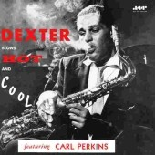 Dexter Gordon: Dexter Blows Hot & Cool [Bonus Tracks]