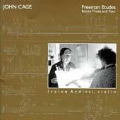 Cage: Freeman Etudes Books Three and Four / Irvine Arditti