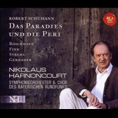 Schumann: Das Paradies und Die Peri / Harnoncourt