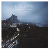 Mogwai: Hardcore Will Never Die, But You Will [2CD] [Digipak]