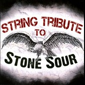 Various Artists: String Tribute to Stone Sour