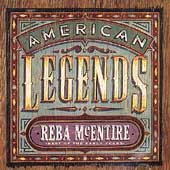 Reba McEntire: American Legends: Best of the Early Years