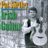 Pat Kirtley: Irish Guitar