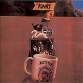 The Kinks: Arthur (Or the Decline and Fall of the British Empire) [Bonus Tracks]