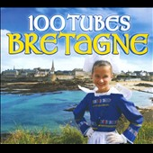 Various Artists: 100 Tubes Bretagne [Digipak]