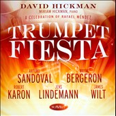 Trumpet Fiesta: A Celebration of Rafael Mendez / Sandoval, Bergeron, Karon, Lindemann, Wilt