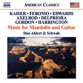 Music for Mandolin and Guitar by Kaiser, Febonio, Axelrod, Delpriora et al. / Duo Ahlert & Schwab