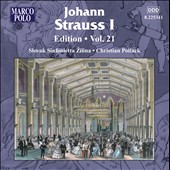 Johann Strauss I Edition, Vol. 21 / Christian Pollack